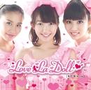 LOVE☆MAGIC(中国語ver.)/Love La Doll