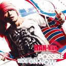 POSSIBLE/RIDE ON NOW/HAN-KUN