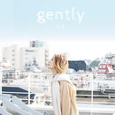 gently/結香