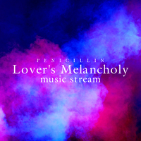 Lover's Melancholy music stream