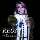 REON ~Dreaming~/宝塚歌劇団 星組