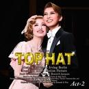 宙組 梅田芸術劇場「TOP HAT」Act-2/宝塚歌劇団 宙組