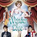 愛希れいか ミュージック・パフォーマンス「Wonder of Love」/宝塚歌劇団 月組