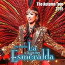 雪組 全国公演「La Esmeralda」/宝塚歌劇団 雪組