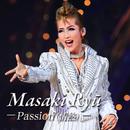 龍 真咲 ~Passion(情熱)~/宝塚歌劇団 月組