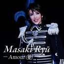 龍 真咲 ~Amour(愛)~/宝塚歌劇団 月組