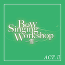 雪組 バウホール「Bow Singing Workshop ~雪~」ACT-II/宝塚歌劇団 雪組