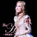 The Heroine -実咲凜音-/宝塚歌劇団