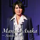 Manato Asaka ~Amour~/宝塚歌劇団 宙組