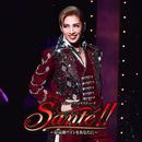花組 大劇場「Sante!!」~最高級ワインをあなたに~/宝塚歌劇団 花組