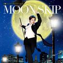 月組 ミュージック・パフォーマンス「MOON SKIP」/宝塚歌劇団 月組