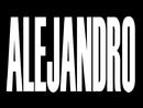 Alejandro/Lady Gaga