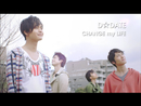 CHANGE my LIFE/D☆DATE