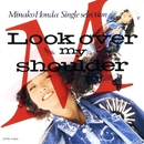 Look Over My Shoulder/本田 美奈子