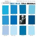 True Blue (The Rudy Van Gelder Edition)/Tina Brooks