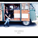 僕らは/The Mirraz