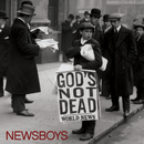 God's Not Dead/Newsboys