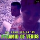PYRAMID OF VENUS/HAL FROM APOLLO '69