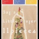 11 pieces/SAY A LITTLE PRAYER