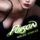 Double Dose: Ultimate Hits/Poison