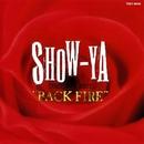 BACK FIRE ~ 炎の女達/SHOW-YA
