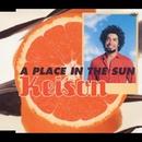 太陽のあたる場所 (A PLACE IN THE SUN)/Keison