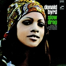 Slow Drag (The Rudy Van Gelder Edition)/Donald Byrd