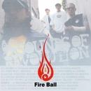 SOUNDS OF REVOLUTION/Fire Ball