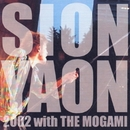 SION-YAON 2002 with THE MOGAMI/SION