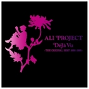 Deja Vu ~THE ORIGINAL BEST 1992-1995/ALI PROJECT