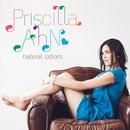 ナチュラル・カラーズ/Priscilla Ahn