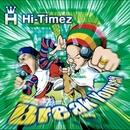 Break Yourself/Hi-Timez