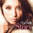 Story/Che'Nelle
