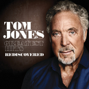 Greatest Hits Rediscovered (UK Version)/Tom Jones