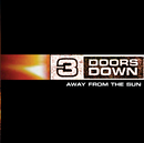 3 DOORS DOWN/AWAY FR/3 Doors Down