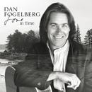 Love In Time/Dan Fogelberg