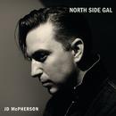 North Side Gal/JD McPherson