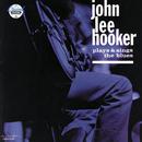 Plays & Sings The Blues/John Lee Hooker