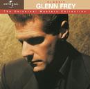 Classic Glenn Frey - The Universal Masters Collection/Glenn Frey