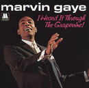 I Heard It Through The Grapevine / In The Groove (Stereo)/MARVIN GAYE