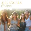 フライ・アウェイ/All Angels