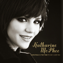 CHRISTMAS IS THE TIME TO SAY I LOVE YOU - JEWEL CASE/Katharine McPhee