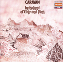 In The Land Of Grey And Pink/Caravan