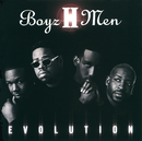 BOYZ II MEN/EVOLUTIO/Boyz II Men