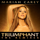 Triumphant (The Remixes)/MARIAH CAREY