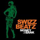 Money In The Bank (Edited Version)/Swizz Beatz
