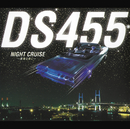 NIGHT CRUISE ~星降る夜に~/DS455