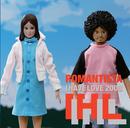 ロマンチスタ/IHL