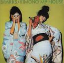 キモノ・マイ・ハウス+3/Sparks