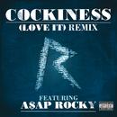Cockiness (Love It) Remix (Explicit Version) (feat. A$AP Rocky)/Rihanna